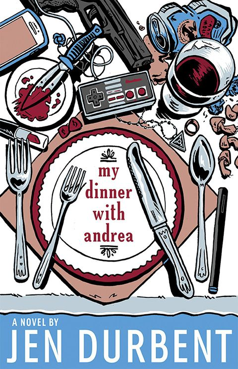 Cover: My Dinner with Andrea by Jen Durbent